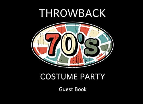 70s Throwback Costume Party Guest Book: A Sign In Log Keepsake ()