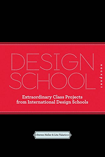 Design School: Extraordinary Class Projects From International Design Schools