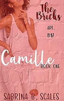 Apt. B17: Camille (The Bricks Book 1) by [Scales, Sabrina E L B]