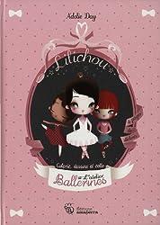 L'atelier des Ballerines Lilichou : Colorie, dessine et colle
