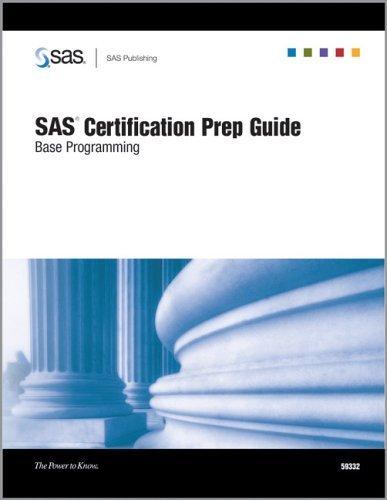SAS Certification Prep Guide: Base Programming by Institute, SAS(September 1, 2004) Paperback (Sas Certification Prep Guide)