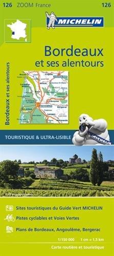France ZOOM Map 126 : Bordeaux et ses alentours (French Edition) (Bordeaux Map)