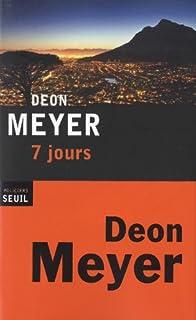 7 jours, Meyer, Deon