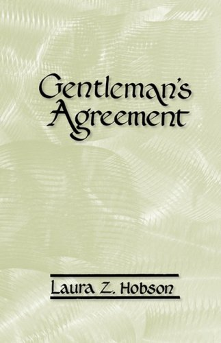 """Gentleman's Agreement: The World-Famous Novel About Antisemitism in """"Respectable America"""" ebook"""