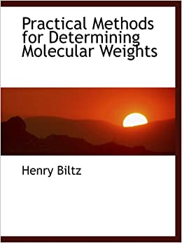 Book Practical Methods for Determining Molecular Weights