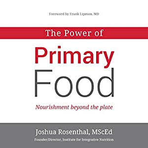 The Power of Primary Food Audiobook