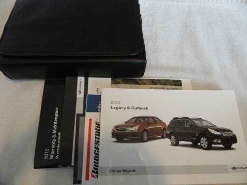 Subaru Outback Owners Manual - 2012 Subaru Legacy & Outback Owners Manual