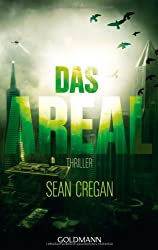 Das Areal: Thriller