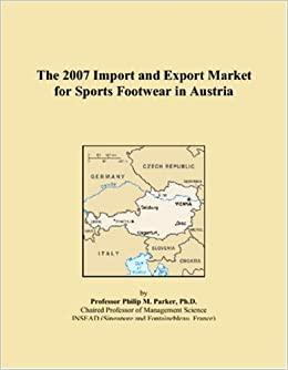Book The 2007 Import and Export Market for Sports Footwear in Austria