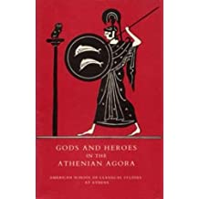 Gods and Heroes in the Athenian Agora