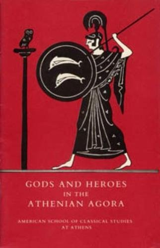 Gods and Heroes in the Athenian Agora (Agora Picture Book)