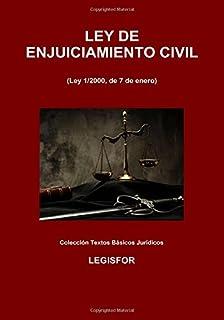 Ley de Enjuiciamiento Civil: 4.ª edición (2017). Colección Textos Básicos