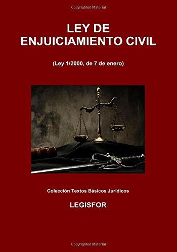Ley de Enjuiciamiento Civil: 4.ª edición (2017). Colección Textos Básicos Jurídicos