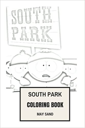 Amazon.com: South Park Coloring Book: Legendary Animated TV Show ...