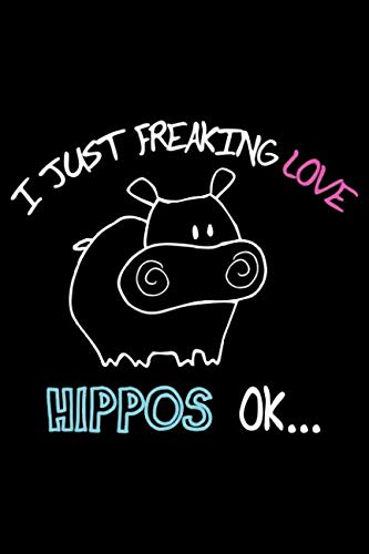 I Just Freaking Love Hippos Ok: Blank 5x5 grid squared engineering graph paper journal to write in - quadrille coordinate notebook for math and science students