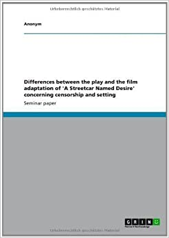 The class differences in the novel a streetcar named desire