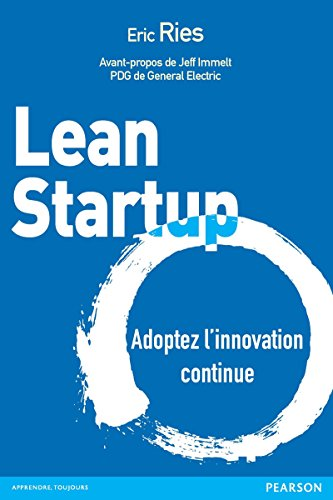 Lean Startup: Adoptez l'innovation continue (Village Mondial) by [Ries, Eric]