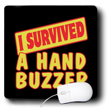 Dooni Designs Survive Sayings - I Survived A Hand Buzzer Survial Pride And Humor Design - MousePad (mp_117614_1)