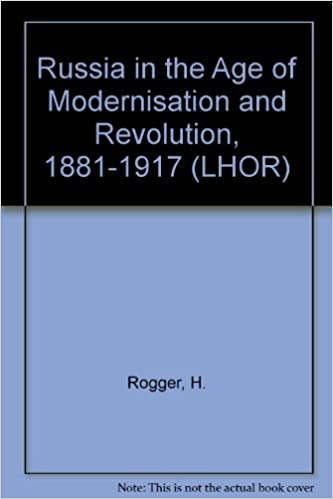 Book Russia in the Age of Modernisation and Revolution, 1881-1917 (LHOR)