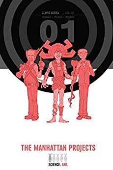 The Manhattan Projects Deluxe Edition Vol. 1 by [Hickman, Jonathan]