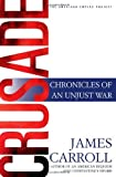 Image of Crusade: Chronicles of an Unjust War