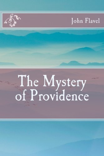 The Mystery of Providence by John Flavel - Shopping Providence Mall