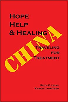 HOPE HELP and HEALING: Traveling For Treatment in China