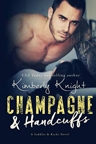 Champagne & Handcuffs (Saddles & Racks) (Volume 3)