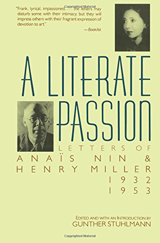 A Literate Passion: Letters of Anaïs Nin & Henry Miller, 1932-1953 Paperback – April 22, 1989