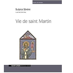 Vie de saint Martin | Livre audio
