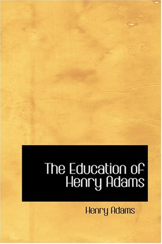 Download The Education of Henry Adams PDF