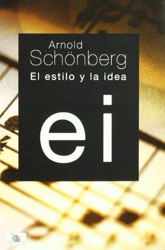 Descargar Libro Estilo Y La Idea, El Arnold Schonberg