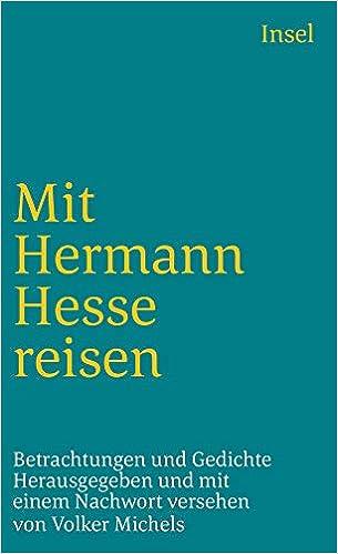 Mit Hermann Hesse Reisen Betrachtungen Und Gedichte