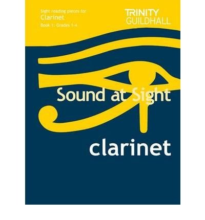 Download Sound at Sight Clarinet Book 1: Grades 1-4: Sample Sight Reading Tests for Trinity Guildhall Examinations (Sound at Sight: Sample Sightreading Tests) (Sheet music) - Common pdf