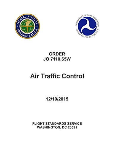 AC 7110.65W Basic with Changes 1-3 Air Traffic Control 4-27-17 [Loose - Traffic Air Faa Control