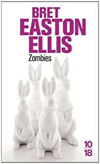 Zombies, Ellis, Bret Easton