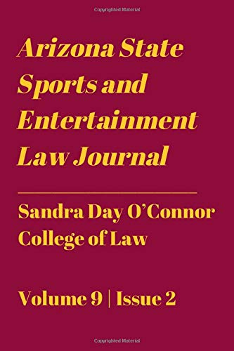 Arizona State Sports and Entertainment Law Journal: Spring 2020