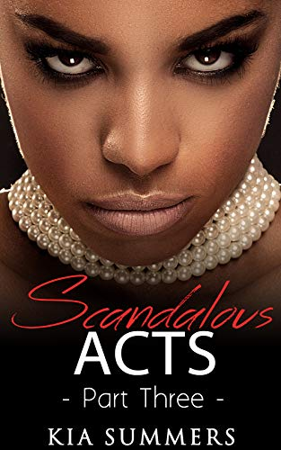 Search : Scandalous Acts 3: The Tianna Fox Story (A Christian African American Romance Series)