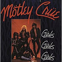 Girls Girls Girls / Sumthin' For Nuthin / Smokin' In The Boys Room (Live)