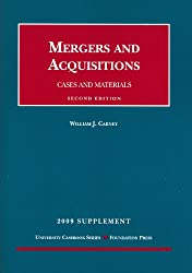 Mergers and Acquisitions, Cases and Materials, 2d, 2009 Supplement (University Casebooks)