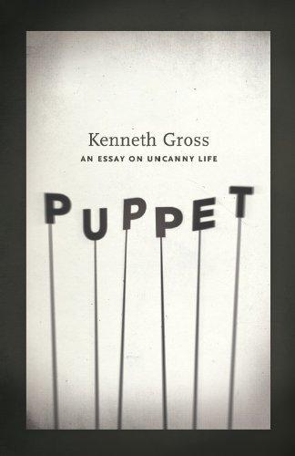 Puppet Marionette Art (Puppet: An Essay on Uncanny Life)