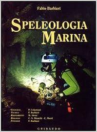 Descargar Libro Kindle Speleologia Marina. Ediz. Illustrata Patria PDF