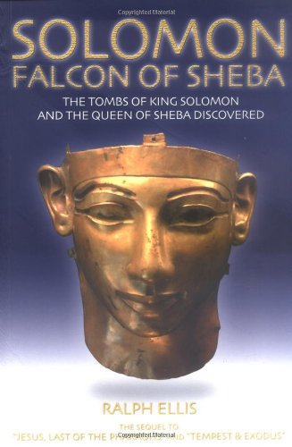 Solomon: Falcon of Sheba: The Tombs of King Solomon and the Queen of Sheba Discovered ebook