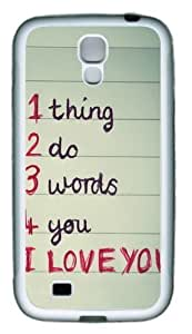 1 thing 2 do 3 words 4 you TPU Rubber Soft Case Cover For Samsung Galaxy S4 SIV I9500 White Kimberly Kurzendoerfer
