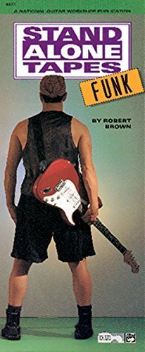 Stand Alone Tracks: Funk (National Guitar Workshop) by Robert Brown (2006-05-04)
