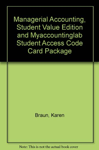 Managerial Accounting, Student Value Edition and MyAccountingLab Student Access Code Card Package (2nd Edition)