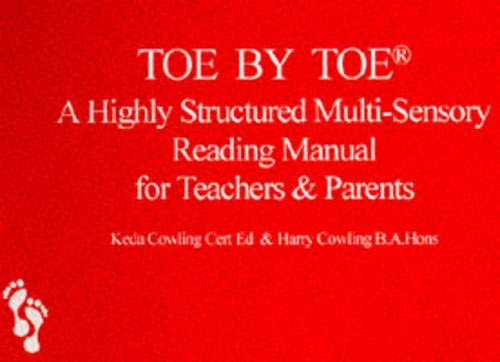 Toe by Toe: Highly Structured Multi-Sensory Reading Manual for Teachers and Parents