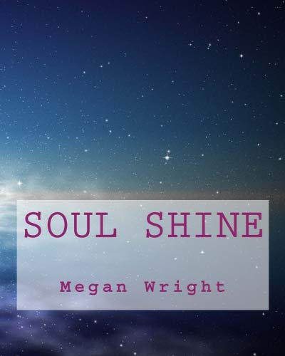 Soul Shine (Forgotten Child) (Volume 1)