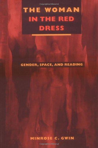 Read Online The Woman in the Red Dress: Gender, Space, and Reading pdf epub
