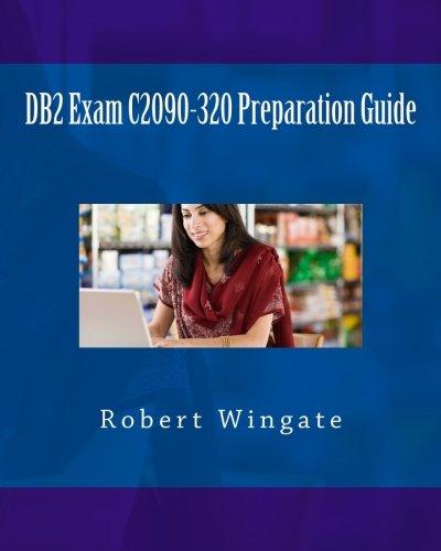 DB2 Exam C2090-320 Preparation Guide PDF